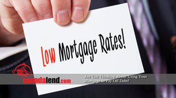 Are You Thinking About Using Your Mortgage to Pay Off Debt usingmortgagetopayoffdebt